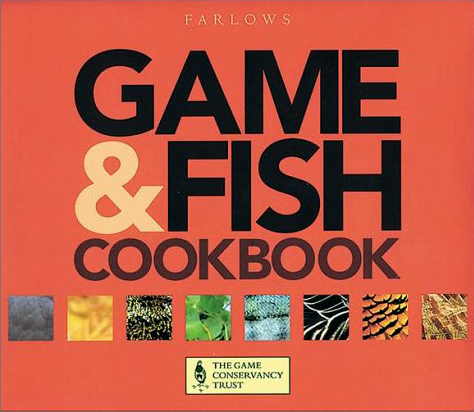 The Game and Fish Cookbook