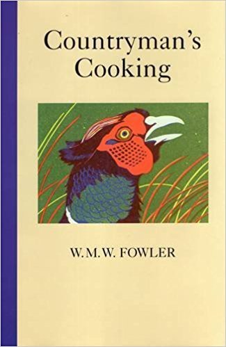 Countrymans Cooking by W.M.W. Fowler